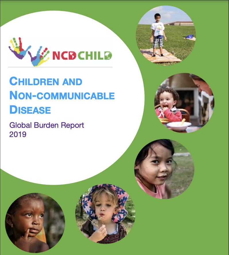 Children & Non-Communicable Disease: Global Burden Report 2019