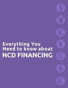 Text of everything you need to know about NCD financing